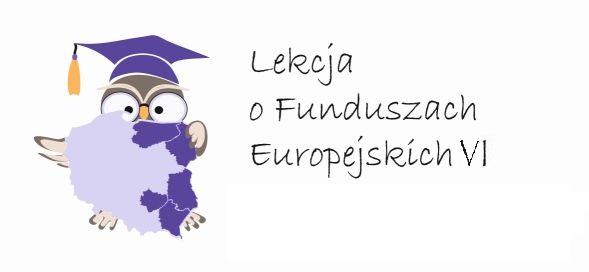 Logo Lekcja o Funduszach Europejskich VI
